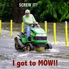 Screw it! I got to Mow! Rain Humor, Cedar Shed, Texas Weather, Rain Quotes, Living In North Carolina, Funny Memes, Hilarious, It's Funny, Stupid Funny