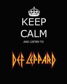 Keep Calm and Def Leppard