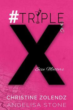 #TripleX by Christine Zolendz @ChristineZo & Angelisa Stone @Angelisaauthor Cover Reveal http://www.booksandfandom.com/2014/12/triplex-by-christine-zolendz.html
