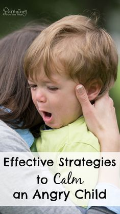 Calming an angry child can be incredibly overwhelming for a parent. Find effective positive parenting strategies to help your child feel okay again.