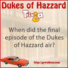 When did the final episode of the Dukes of Hazzard air? #DukesofHazzard