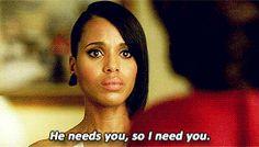 """""""He needs you, so I need you.""""                            - Mellie to Olivia"""