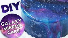 How to Make a Beautiful Galaxy Mirror Cake Using Reflective Icing Mirror Glaze Rezept, Easy Mirror Glaze Recipe, Mirror Glaze Icing, Chocolate Mirror Glaze, Cake Glaze, Cake Icing, Icing Cupcakes, Cupcake Cakes, Icing Frosting