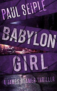 """Babylon Girl""  ***  Paul Seiple  (2014)"