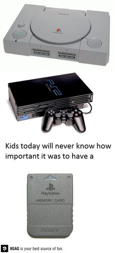 They won't understand the power of the memory card