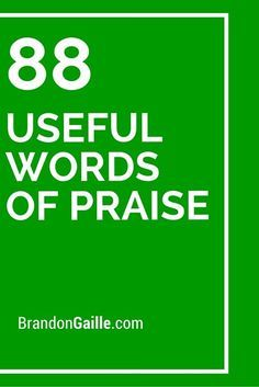 People tend to become more productive and motivated when they receive words of praise and appreciation for their work. The below compilation of useful words of praise serve as the perfect types of examples to Praising Words, Greeting Card Sentiments, Words Of Appreciation, Romantic Love Messages, Verses For Cards, Card Sayings, Words To Use, Words Of Encouragement, Making Ideas