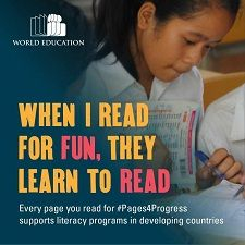 When I read for fun, they learn to read. #pages4progress World Education