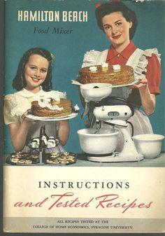 1947 Vintage Hamilton Beach Mixer Cookbook Advertising Appliance Cook Book via Etsy Retro Ads, Vintage Advertisements, Vintage Ads, Vintage Posters, Vintage Ephemera, Vintage Cooking, Vintage Kitchen, Vintage Bakery, Retro Recipes