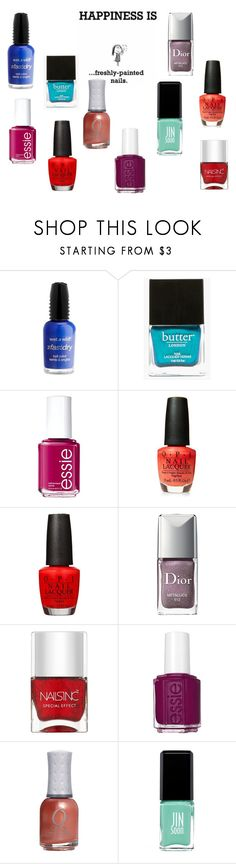 """""""Happiness is.... A fresh manicure"""" by sassyladies ❤ liked on Polyvore featuring Wet n Wild, Butter London, Essie, OPI, Christian Dior, Nails Inc. and JINsoon"""