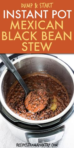 Dump and Start Instant Pot Black Beans Stew is easy to make Best Instant Pot Recipe, Instant Pot Dinner Recipes, Black Bean Stew, Black Beans, Healthy Mexican Recipes, Lunch Recipes, Soup Recipes, Potted Beef Recipe, Dump Meals