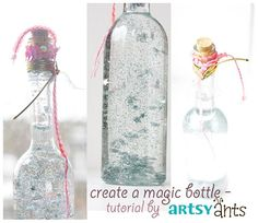 artsy ants: make a magic bottle - a tutorial