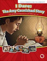 I Dare: The Amy Carmichael Story