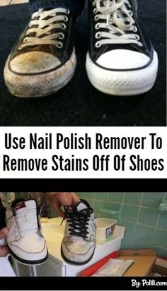Polish remover for shoe stains. Best 50 Diy Must-Read Cleaning Hacks, Tips & Tricks