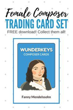 Set of female composer trading cards (Free) #WunderKeys #MusicHistory
