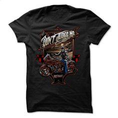 Dont Judge Me, Im a Biker T Shirts, Hoodies, Sweatshirts - #teas #t shirts online. PURCHASE NOW => https://www.sunfrog.com/No-Category/-Dont-Judge-Me-Im-a-Biker.html?60505