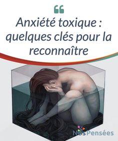 Anxiété toxique : quelques clés pour la reconnaître  L'anxiété est une émotion #négative qui n'est pas malsaine en soi. Mais quand elle se #transforme en trouble chronique et injustifié, elle devient une émotion #douloureuse et toxique, qui peut bien trop nous limiter dans notre quotidien.  #Emotions