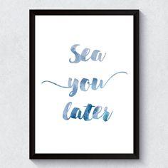 """Quadro Decorativo """"Sea You Later"""""""