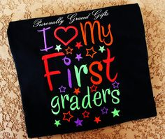 ADULT Teacher Embroidered Shirt: I Heart LOVE My First, Second, Third, Fourth Graders, Etc.-Update as needed Grade and Colors by PersonallyGraced, $30.00