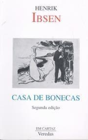 PDF A CASA DE BONECAS IBSEN:  https://2aopiniao.milharal.org/files/2013/09/casa-de-bonecas-henrik-ibsen.pdf