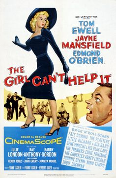 The Girl Can't Help It USA Century Fox Musical comedy Jayne Mansfield, Tom Ewell, Edmond O'Brien, Julie London, Little Richard. Old Movie Posters, Classic Movie Posters, Classic Movies, Good Girl, Old Movies, Vintage Movies, Julie London, Drama, Films