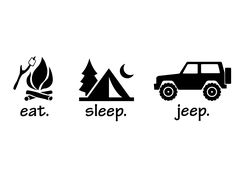 Eat Sleep Jeep stickers are x in size. Jeep Stickers, Jeep Decals, Jeep Wrangler Stickers, Jeep Zj, Jeep Wrangler Tj, Jeep Renegade, Jeep Drawing, Jeep Quotes, Jeep Sayings