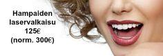 Varaa aika hampaiden laservalkaisuun. Puh 09 4319 0044 tai verkkoajanvaraus osoitteessa https://www.metodika.com/skalpell/ws/wb2/?i=cmo&lang=fi