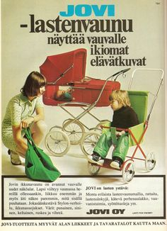 Mainos 70-luvun alkupuoliskolta Vintage Pram, Old Commercials, Good Old Times, Old Advertisements, Baby Carriage, Old Ads, Alter, Finland, Prams