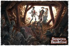 Shadows of Brimstone by Flying Frog Productions. A new dungeon exploring game where players in the Old West come in contact with Unspeakable Horrors.