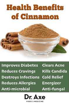 Some of the biggest cinnamon benefits include balancing blood sugar, killing candida, boosting energy, supporting weight loss and improving ...