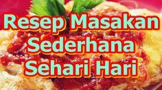 Resep Masakan Sederhana Sehari Hari Dan Praktis