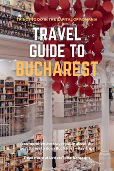 Things to do in Bucharest - Travel guide - Letters to Barbara European Travel Tips, Europe Travel Guide, Europe Destinations, Travel Guides, Palace Of The Parliament, Capital Of Romania, Stuff To Do, Things To Do, Romania Travel