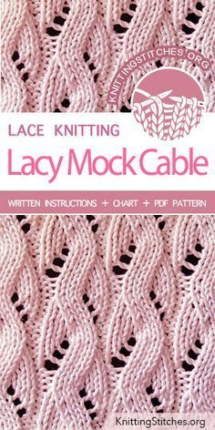 The Lacy Mock Cable Pattern is found in the Eyelet and Lace Stitches category. It makes a lovely scarf pattern. The Lacy Mock Cable Pattern is found in the Eyelet and Lace Stitches category. It makes a lovely scarf pattern. Lace Knitting Stitches, Lace Knitting Patterns, Loom Knitting, Knitting Socks, Knitting Designs, Knitting Projects, Knit Scarf Patterns, Knitting Scarves, Finger Knitting