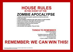 House rules in the event of the zombie apocolypse Zombie Apocalypse House, Zombie Apocalypse Survival, Zombies Survival, Zombie Attack, Dead Zombie, Zombie Vampire, Zombie Zombie, Zombie Hunter, Zombie Party