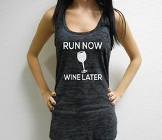 Run Now Wine Later Tank Top. Running Workout by StrongGirlClothing, $21.99