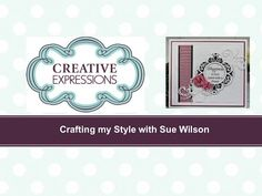Crafting My Style with Sue Wison - Crisscrossed Zigzag Border Card for Creative Expressions - YouTube