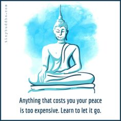 Having peace of mind is important to our well-being. Tiny Buddha: Wisdom Quotes, Letting Go, Letting Happiness In. Spiritual Quotes, Wisdom Quotes, Positive Quotes, Life Quotes, Buddha Quote, Buddha Wisdom, Tiny Buddha, Relaxing Music, Thought Provoking