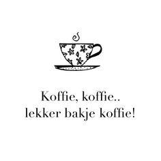 Koffie, koffie, lekker bakje koffie!