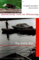 The Rattle-rat (Amsterdam Cops)  By #JanwillemVanDeWetering Douwe Scherjoen was a well-to-do livestock dealer from the remote Dutch province of Friesland. Then his corpse was found, half-charred by flames, floating in a dory in Amsterdam's harbor. No one knows why he was in the nation's capital, far from the bucolic pleasures of his native village of Dingjum. But since Grijpstra is Friesian by birth and can understand the dialect, he and his partner de Gier are dispactched to find the killer