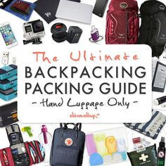 Backpacking Packing Guide - Hand Luggage Only | ELITRAVELBUG