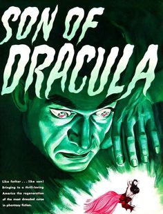 Son of Dracula Early pre-production promotional poster. Horror Movie Posters, Sci Fi Horror Movies, Sci Fi Films, Classic Horror Movies, Music Posters, Film Posters, Baba Yaga, Vampires And Werewolves, Famous Monsters