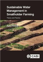 Sustainable water management in smallholder farming : theory and practice / Sara Finley.