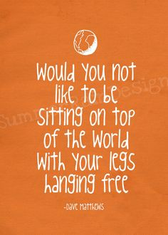 Well yes I would, but for now I'll settle on just getting my legs free