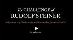 The Challenge of Rudolf Steiner - Trailer