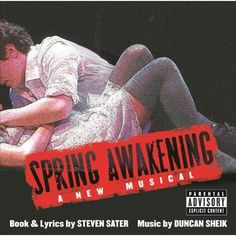 Duncan Sheik and Steven Sater - Spring Awakening