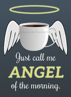 .CoffeeLovers - Our angel of the morning! #coffee