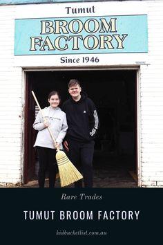 Visiting Tumut Broom Factory : Rare Trades - The Kid Bucket List