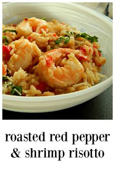 Roasted Red Pepper & Shrimp Risotto is simple, elegant & perfect for a romantic dinner. Did you know you DON\'T have to stir all the time? Check out this recipe! #Risotto #ShrimpRisotto, #RoastedRedPepperShrimpRisotto