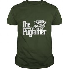 Cool  the pug father Shirts & Tees