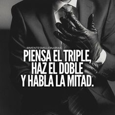 Think triple, do double, speak half Motivational Phrases, Inspirational Quotes, Phrase Motivation, Mentor Of The Billion, Quotations, Qoutes, Funny Quotes, Spanish Quotes, Great Quotes