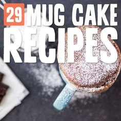 Next time you are looking for a sweet fix in a hurry, try one of these delicious mug cakes.